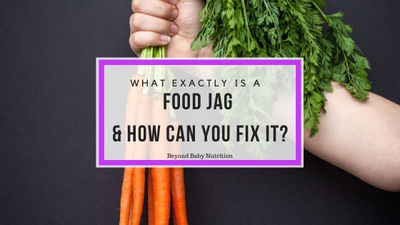 What is a Food Jag and how can you fix it?