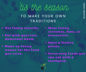 Create your own traditions at your holiday feast this year